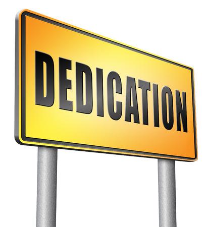 dedication: Dedication, road sign billboard.