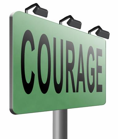 firmeza: coraje, cartelera se�al de tr�fico. Foto de archivo