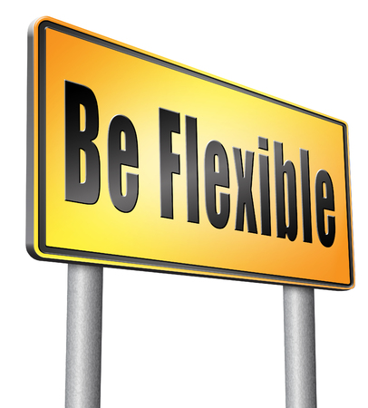 flexible: Be flexible road sign billboard. Stock Photo