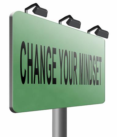 different goals: change your mindset, road sign billboard.