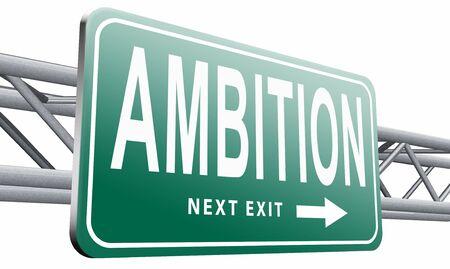 ambition: ambition road sign billboard Stock Photo