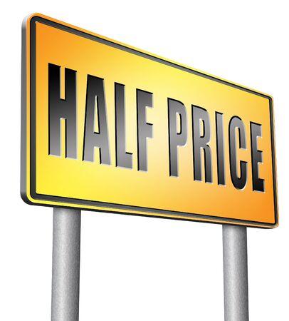 half price: half price sign