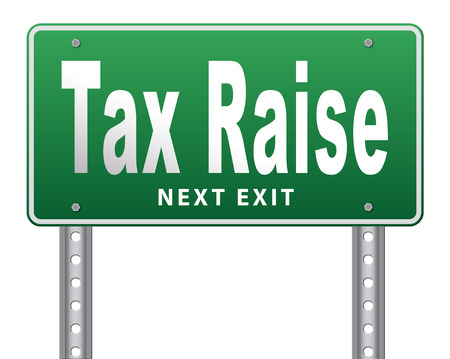 deficit: Tax raise raising or increase taxes rising costs.