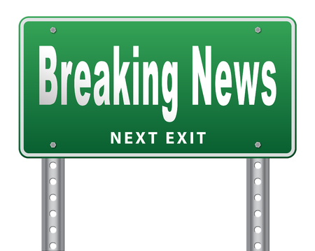 actuality: Latest hot news breaking latest article or press release on a daily basis road sign billboard