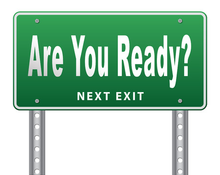 survive: Are you ready to go a good preparation and a plan to survive emergency, road sign billboard.