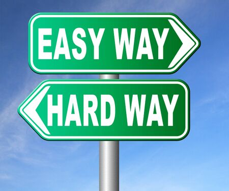 easy way: easy way or hard way take a risk and go for adventure character test less traveled path take the challenge struggle for life Stock Photo