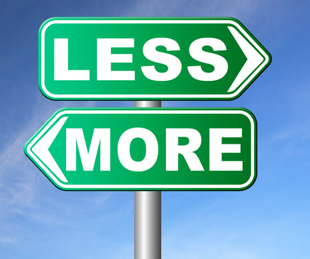 wanting: more less satisfaction being satisfied not enough always wanting extra keep it simple Stock Photo