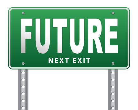 and future vision: futurista visión de futuro, señal de tráfico de la cartelera.