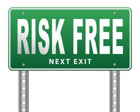 safe investment: risk free satisfaction high product quality guaranteed safe investment web shop warranty no risks and safety first billboard sign