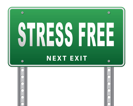 stress test: Stress free zone totally relaxed without any work pressure succeed in stress test trough pressure management, road sign, billboard.