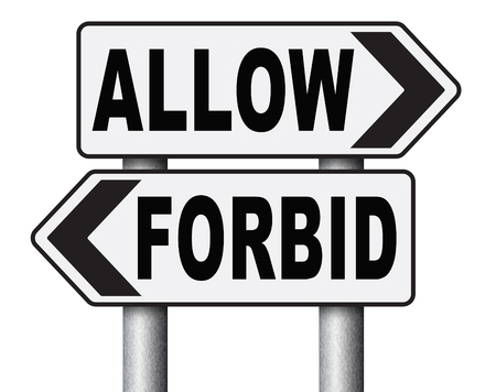 allowing: allow or forbid asking permission according to regulations granted or declined follow house rules sign
