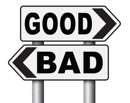 valores morales: buena mala un dilema moral sobre los valores y principios de ética bien o mal o malos honestos camino legal o ilegal signo de flecha