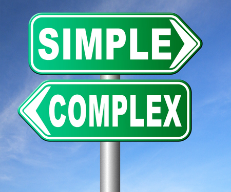 simple: complex or simple the easy or the hard way decisive choice challenge making choice complicated road sign arrow
