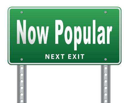 business trending: now popular, hot and trending road sign billboard.