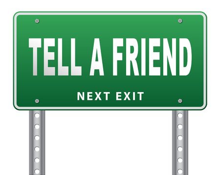spread the word: tell a friend share this information and recommend website or site spread the word road sign billboard