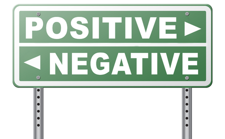 positivism: positive thinking or think negative positivity or negativity optimistic or pessimistic look at sunny side of life attitude road sign arrow