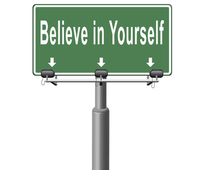 self esteem: Believe in yourself, have self esteem and be self confident. Think positive be an optimist, you can do it. Stock Photo
