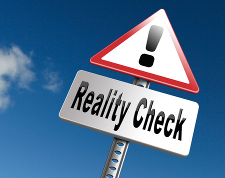 skepticism: Reality check up for real life events and realistic goals, skpticism or skeptic, road sign billboard. Stock Photo