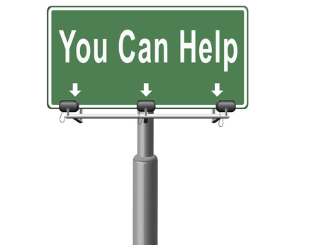 you can: You can help us find a solution for our problem. We need your support and assistance,