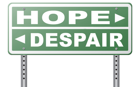 wishful: hope or despair hopeful hopeless lost losing faith or desperation