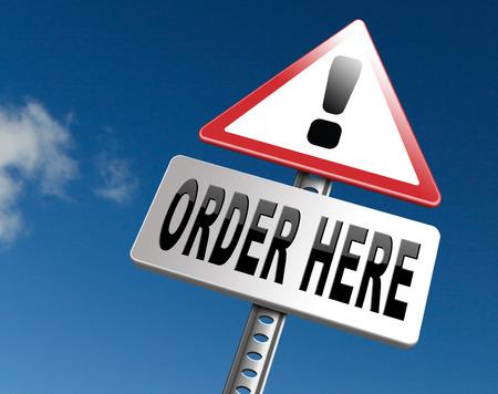 order here: order here button on online internet webshop. Shopping road sign or webshop billboard.