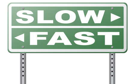 pace: fast or slow pace, lane or living faster or slower speed stop rat race and adapt to slower lifestyle take your time do it easy road sign arrow