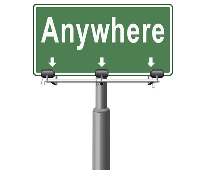 anywhere: anywhere to travel the world be free your choice of destination, road sign billboard.