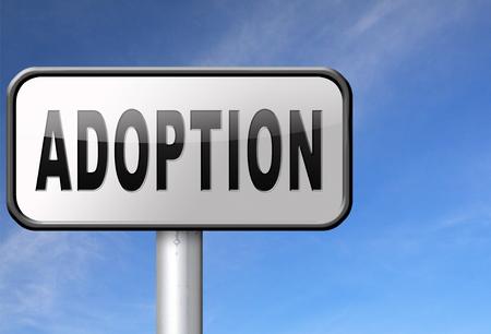 guardianship: Child adoption becoming a legal guardian and getting guardianship and adopt young baby, road sign billboard.