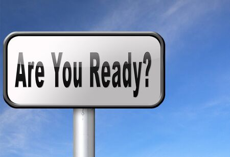 emergency plan: Are you ready to go a good preparation and a plan to survive emergency, road sign billboard.