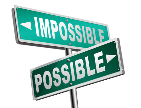 will power: possible impossible make it happen determination and will power to realize your dreams perseverance road sign arrow Stock Photo
