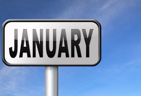 next year: January the first month of the next year in winter season road sign billboard