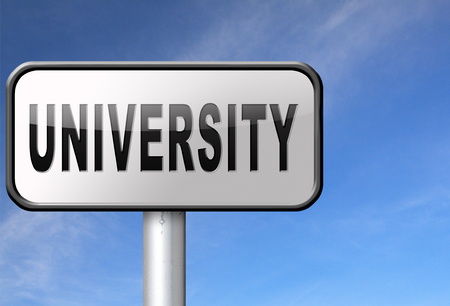 application university: University education and graduation study application grant or scholarship campus choice, road sign billboard.