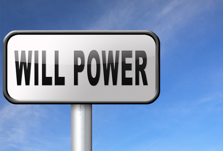 will power: Will power of the mind or self dicipline or determination control thoughts