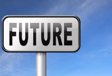 future vision: futurista visi�n de futuro, se�al de tr�fico de la cartelera.