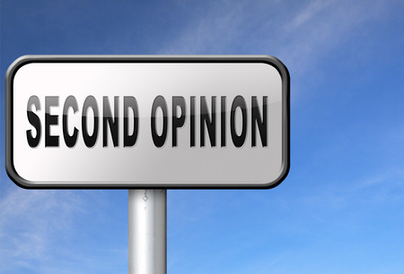 opinion: Second opinion ask other doctor medical diagnosis, road sign billboard.