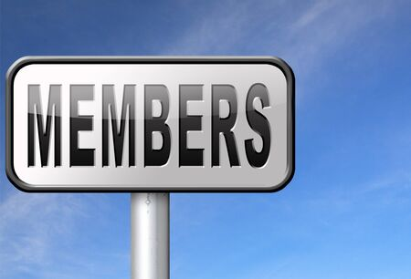 and only: members only membership required restricted area only for VIP