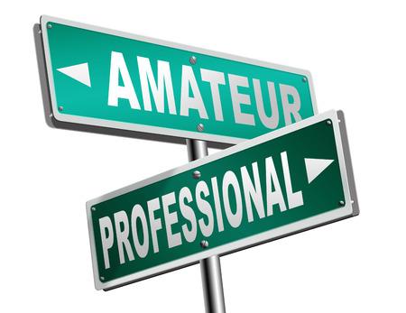 AFICIONADOS: profesional novato aficionado experto artesano o especialista calificado principiante o reclutar y carretera novato muestra de la flecha artesanía