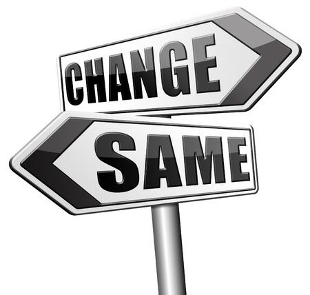 malos habitos: cambiar misma repetir la edad o innovar e ir a por el progreso en su carrera de vida o ruptura relación con los malos hábitos señal de tráfico flecha