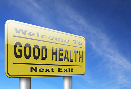 buena salud: healthy life good health and vitality energy live healthy mind and body road sign billboard