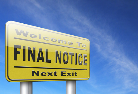 warning notice: final notice last chance and warning sign