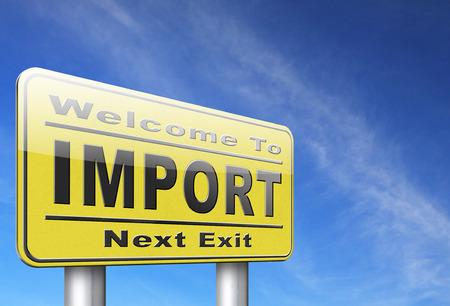 world economy: Import, international and worldwide or global trade on world economy market. Importation and exportation, road sign billboard.