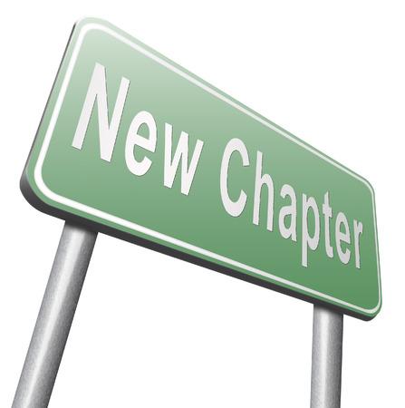 새로운 장, 새로 시작하거나 다시 시작하고 추가 기회를 얻으십시오, 도로 표지판.