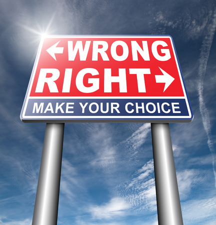 right wrong answer decision correct or incorrect morally good or bad moral dilemma difficult choice or quiz and exam results choose your way road sign arrow