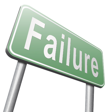 insufficient: failure fail exam or attempt can be bad especially when failing an important job task or in your study failing an exam. You feel frustrated and being a looser, road sign billboard