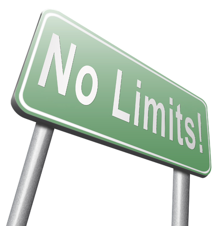 boundaries: no limits or boundaries go all the way unlimited and without restrictions road sign billboard