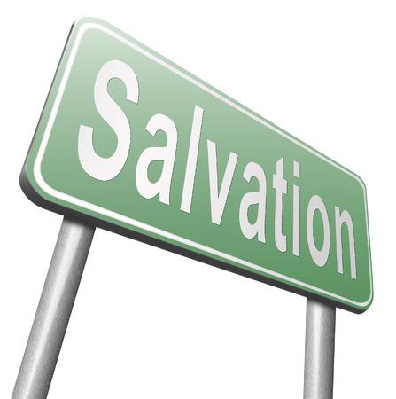 autonomia: salvación que Jesús seguimiento y Dios para ser rescatados salvar su alma, cartelera señal de tráfico.
