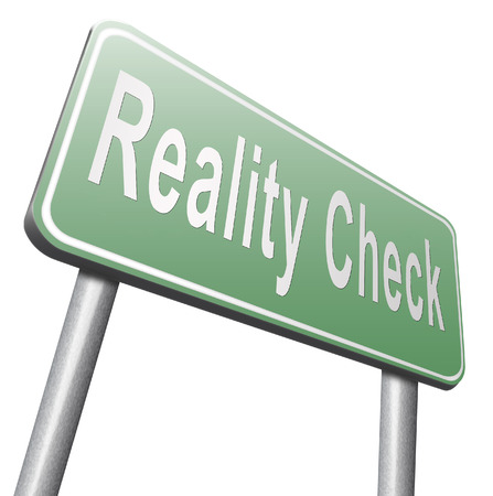 consequence: Reality check up for real life events and realistic goals, road sign billboard.