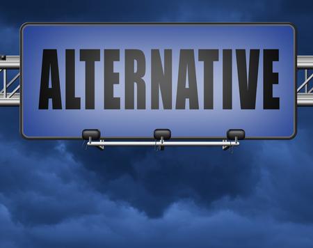 Alternative choice, choose different option, road sign billboard. Standard-Bild - 89974168