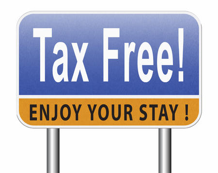Tax free zone or not paying taxes low price shop having good credit financial success paying debts for financial freedom taxfree, road sign bilboard. Stock Photo