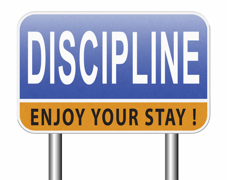 Discipline order and self control motivation road sign billboard. Stock Photo